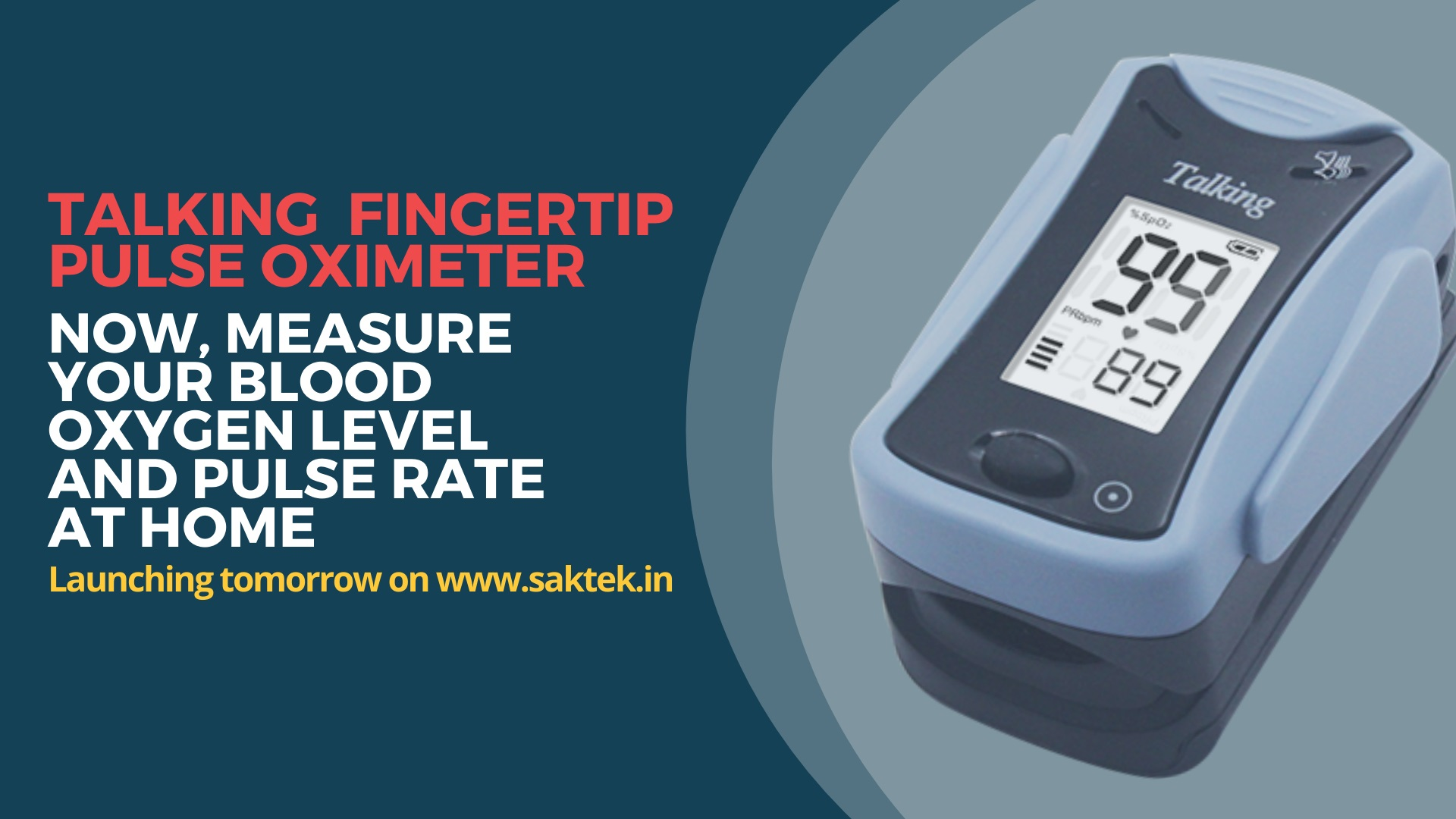 Talking fingertip pulse oximeter Now, measure your blood oxygen level and pulse rate at home.