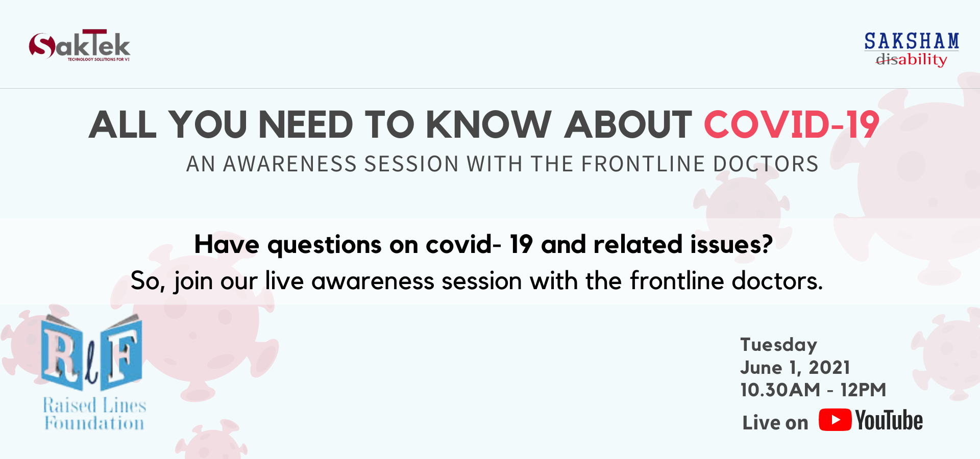 The text on the post reads All you need to know about Covid-19 An awareness session with the frontline doctors  Have too many questions about covid- 19 and related issues? So, join our live awareness session with the frontline doctors  on 1st June 2021 from 10.30 am- 12.00 pm To ask your question, please fill the above google form.